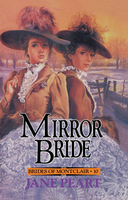 Mirror Bride - eBook  -     By: Jane Peart