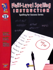 Multi-Level Spelling Instruction Gr. 3-6  -