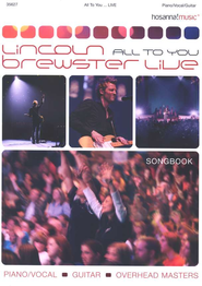 All to You...Live   -     By: Lincoln Brewster