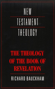 The Theology of the Book of Revelation   -     By: Richard Bauckham