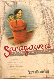 Sacagawea: Girl of the Shining Mountains / Digital original - eBook  -     By: Peter Roop, Connie Roop