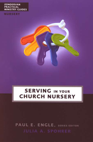 Serving in Your Church Nursery - eBook  -     By: Julia A. Spohrer