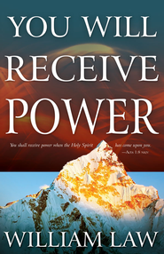 You Will Receive Power - eBook  -     By: William Law
