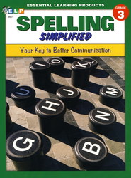 Spelling Simplified: Your Key to Better Communication, Grade 3  -