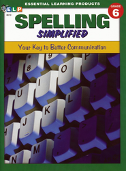 Spelling Simplified: Your Key to Better Communication, Grade 6  -