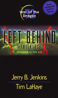 War of the Dragon, Left Behind: The Kids #32   -              By: Tim LaHaye, Jerry B. Jenkins