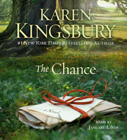The Chance: A Novel, Audio CD   -              By: Karen Kingsbury