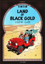 The Adventures of Tintin: Land of Black Gold   -              By: Herge