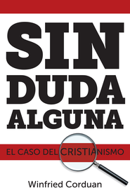 Sin Duda Alguna - eBook  -     By: Winfried Corduan