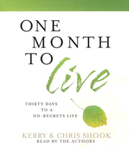 One Month to Live Audiobook on CD  -              By: Kerry Shook, Chris Shook