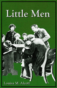 Little Men - eBook  -     By: Louisa May Alcott     Illustrated By: Reginald B. Birch