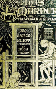 Silas Marner - eBook  -     By: George Eliot     Illustrated By: Hugh Thomson