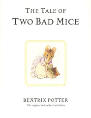 The Tale of Two Bad Mice - eBook  -     By: Beatrix Potter