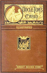 Uncle Tom's Cabin - eBook  -     By: Harriet Beecher Stowe