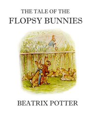 The Tale of the Flopsy Bunnies - eBook  -     By: Beatrix Potter