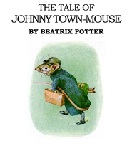 The Tale of Johnny Town Mouse - eBook  -     By: Beatrix Potter