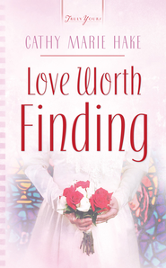 Love Worth Finding - eBook  -     By: Cathy Marie Hake