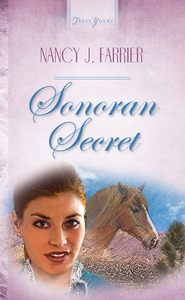 Sonoran Secret - eBook  -     By: Nancy J. Farrier