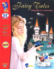 Fairy Tales Using Bloom's Taxonomy, Grades 3-5   -