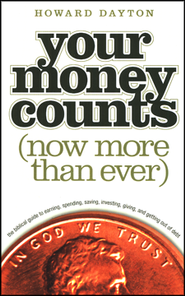 Your Money Counts: The Biblical Guide to Earning, Spending,  Saving, Investing, Giving, and Getting Out of Debt - Slightly Imperfect  -     By: Howard Dayton