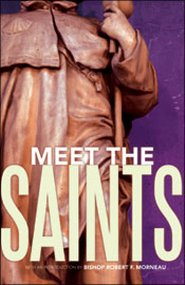 Meet the Saints  -     By: St. Anthony Messenger Press