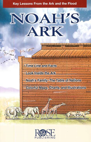 Noah's Ark: Key Lessons from the Ark and the Flood (pamphlet)  -