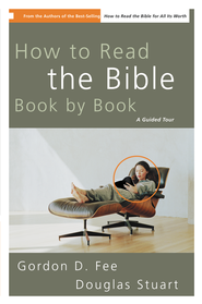 How to Read the Bible Book by Book: A Guided Tour - eBook  -     By: Gordon D. Fee, Douglas Stuart