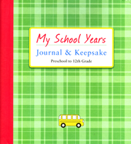 My School Years Journal & Keepsake: Preschool to 12th Grade  -