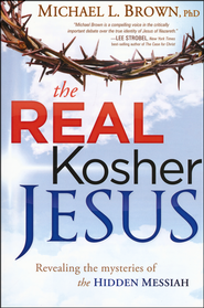The Real Kosher Jesus: Revealing the Mysteries of the Hidden Messiah  -&lt;br /&gt;<br />         By: Michael L. Brown Ph.D.&lt;/p&gt;<br /> &lt;p&gt;