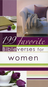 199 Favorite Bible Verses for Women  -