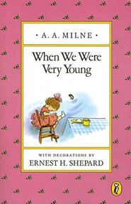 When We Were Very Young   -     By: A.A. Milne     Illustrated By: Ernest H. Shepard
