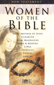 Women of the Bible: New Testament Pamphlet  -
