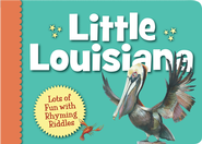 Little Louisiana  -     By: Anita Prieto     Illustrated By: Laura Knorr
