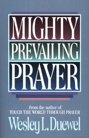 Mighty Prevailing Prayer  - Slightly Imperfect  -