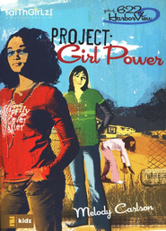 Project: Girl Power - eBook  -     By: Melody Carlson