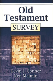 Old Testament Survey   -     By: Ken Malmin, Kevin Conner
