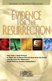 Evidence for the Resurrection - eBook   -     By: Rose Publishing
