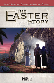 Easter Story - eBook  -     By: Rose Publishing