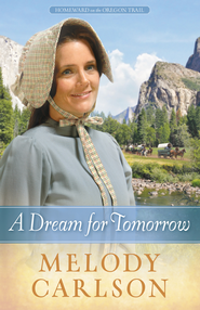 Dream for Tomorrow, A - eBook  -     By: Melody A. Carlson