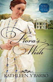 Flora's Wish - eBook  -     By: Kathleen Y'Barbo