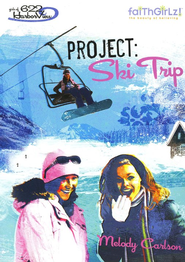 Project: Ski Trip - eBook  -     By: Melody Carlson, Tim Marrs