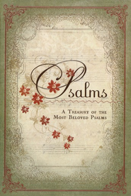 Psalms: A Treasury of the Most Beloved Psalms   -