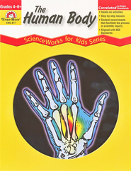 Scienceworks: The Human Body, Grades 4-6   -     By: Homeschool