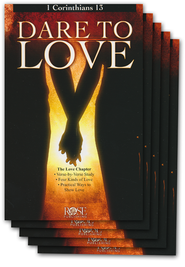 Dare to Love: 1 Corinthians 13 Pamphlet - 5 Pack  -