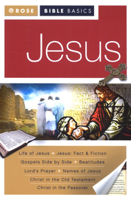 Jesus: Rose Bible Basics  -