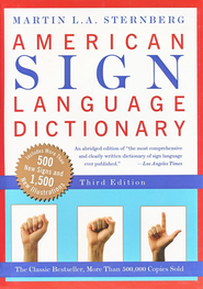 American Sign Language Dictionary, Revised           -     By: Martin Sternberg