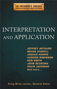 Interpretation and Application - eBook  -     Edited By: Craig Brian Larson     By: Craig Brian Larson, ed.
