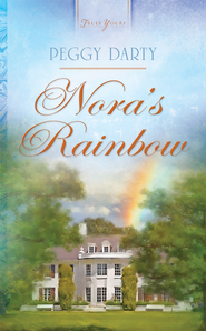 Nora's Rainbow - eBook  -     By: Peggy Darty