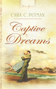 Captive Dreams - eBook  -     By: Cara C. Putman