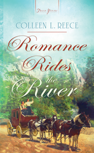 Romance Rides the River - eBook  -     By: Colleen Reece